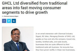 GHCL Ltd diversified from traditional areas into fast moving consumer segment to drive growth